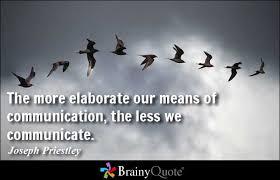Communication Quotes - BrainyQuote via Relatably.com