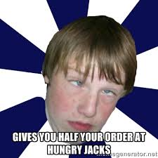 gives you half your order at hungry jacks - Addictively Annoying ... via Relatably.com