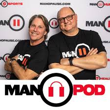 MANOPOD: A Podcast For Men With Manopause