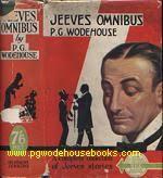 Published in 1931 (30.11.1931) by Herbert Jenkins in London - jeevesomni