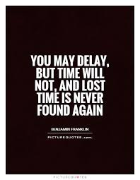 "Image result for ""lost time"" quotes"