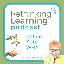 Rethinking Learning Podcast