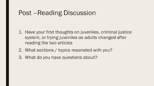juvenile justice journal 4 ■quickwrite 5 minutes if you are have your first thoughts on juveniles criminal justice system
