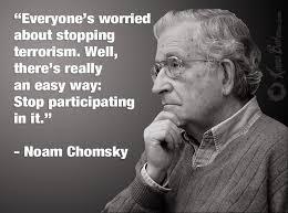 Chomsky on terrorism | Left Quotes | Pinterest | Noam Chomsky, Law ... via Relatably.com