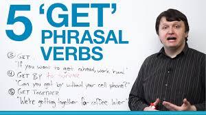 phrasal verbs to get lessons teach phrasal verbs to get