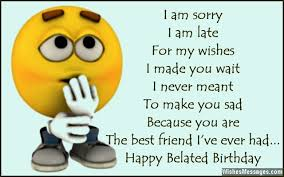 Belated Birthday Wishes for Friends: Quotes and Messages ... via Relatably.com