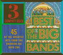 The Best of the Big Bands: 45 of the Greatest Hits From the Big Band Era album by Starsound Orchestra