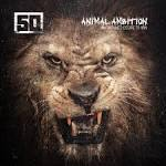 Animal Ambition by 50 Cent