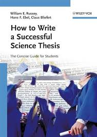 Wiley  How to Write a Successful Science Thesis  The Concise Guide