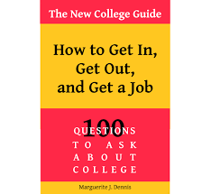 the new college guide how to get in get out and get a job old post books