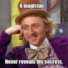 Image result for a magician never reveals his secrets gif