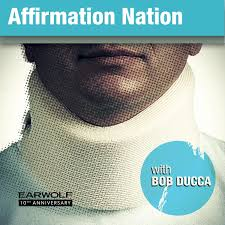 Affirmation Nation with Bob Ducca