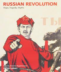 Russian revolution hope tragedy myths