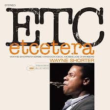 <b>Etcetera</b>: Why This Unsung <b>Wayne Shorter</b> Album Deserves More Ears