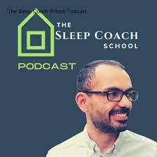 The Sleep Coach School Podcast