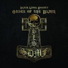 Black Label Society - Order of the Black(Album) Images?q=tbn:ANd9GcTOMpE51fotwNkxwtAXmgZSEt_-pEtYD-88jO_Pzaj4pp8Lhkag1g