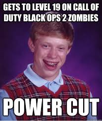 gets to level 19 on call of duty black ops 2 zombies power cut ... via Relatably.com