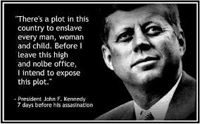 "There's a plot in this country..."" JFK Quote: Real or Fake? via Relatably.com"