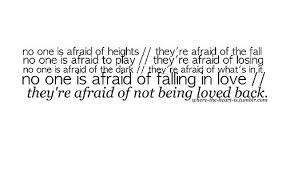 Quotes Being Scared To Love. QuotesGram via Relatably.com