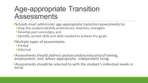 post secondary transition canar ppt must administer age appropriate transition assessments to 61607 help the student identify preferences interests strengths 61607 develop post secondary