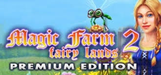 Magic Farm 2: <b>Fairy</b> Lands (Premium Edition) on Steam