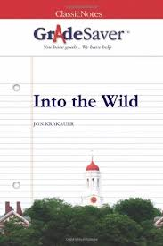 into the wild essays  gradesaver into the wild jon krakauer