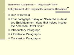 enlightenment ideas spread enlightenment ideas spread all over  homework assignment   page essay how enlightenment ideas inspired the american revolution  due