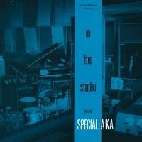 <b>Special aka - In</b> the Studio with <b>Special Aka</b> - Wax Trax Records