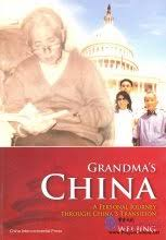 <b>Grandma's China</b>: A Personal Journey Through <b>China's</b> Transition ...