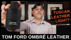 <b>Tom Ford Ombré Leather</b> Review + Comparing to Tuscan Leather ...