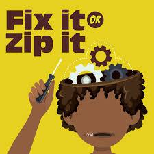 Fix it or zip it !