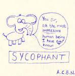 Sycophant