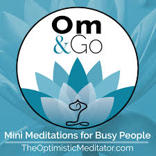 Om & Go Guided Meditation Podcast