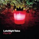 LateNightTales: Four Tet