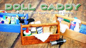 Doll Caddy | <b>Horse</b> Grooming, <b>Cleaning</b> and Art <b>Supplies</b>