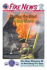fire news long island edition by fire news issuu