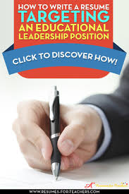 best ideas about administration gestion when writing an educational leadership resume such as a school administrator focused resume relevant skills accomplishments and work experience are the