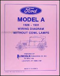 model a ford wiring diagram cowl lamps model 1928 1931 ford model a out cowl lamps wiring diagram reprint on model a ford wiring