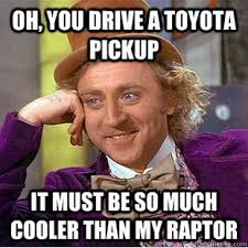 Ford Raptor Memes - FORD RAPTOR FORUM - Ford SVT Raptor Forums ... via Relatably.com