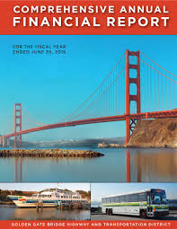 cafr fy cover jpg cafr golden gate bridge district fy 2014 2015