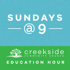 Creekside Community Church Sundays at 9