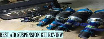 <b>Best Air</b> Suspension Kit (Review) 2019 – <b>Top</b> Picks and Complete ...