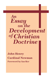 an essay on the development of christian doctrine notre dame an essay on the development of christian doctrine notre dame series in the great books amazon co uk john henry cardinal newman 9780268009212 books