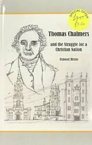 thomas chalmers christian and economic polity of a nation with special reference to large towns