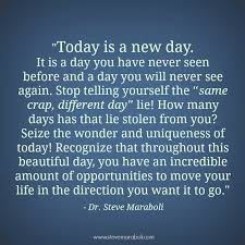 Quotes About New Day (81 quotes)