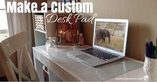diy make a custom desk pad its simple and easy cover desk
