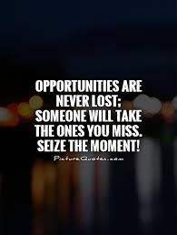 Missed Opportunity Quotes | Missed Opportunity Sayings | Missed ...