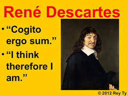 Image result for descartes i think therefore i am