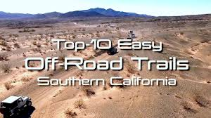 Easy <b>Off Road 4X4</b> Trails In Southern California - YouTube
