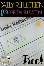 daily reflection for special education reflection sheet in  daily reflection for special education reflection sheet in 5 formats for students different skill